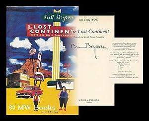 The lost continent : travels in small town America / Bill Bryson: Bryson, Bill