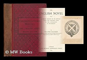 The English novel : a short sketch of its history from the earliest times to the appearance of ...