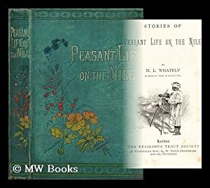 Stories of peasant life on the nile: Whately, M. L.