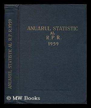 Annual statistic al R.P.R. 1959: Directia Centrala De Statistica (Romania)