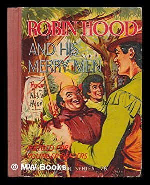 Robin Hood and his Merry Men : Anon