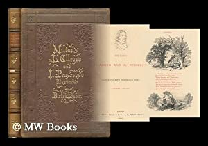 Milton's L'allegro and Il Penseroso / illustrated with etchings on steel by Birket ...