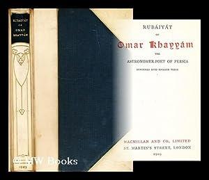 Rubaiyat of Omar Khayyam / rendered into English verse: Omar Khayyam (1048-1131)