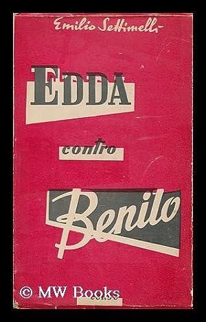 Edda contro Benito : indagine sulla personalita del Duce attraverso un memoriale autografo di Edda ...