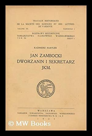 Jan Zambocki : dworzanin i sekretarz JKM: Hartleb, Kazimierz
