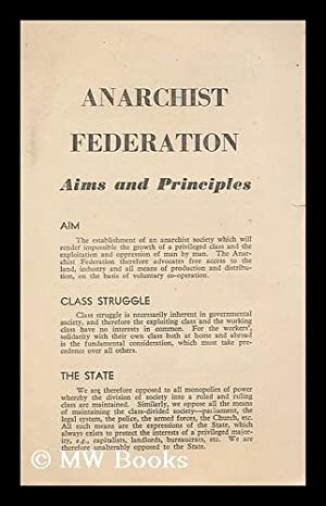 Anarchist Federation : aims and principles: Anarchist Federation