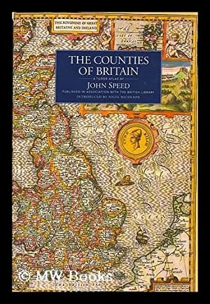 The counties of Britain : a Tudor: Speed, John (1552?-1629)