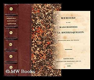 Memoirs of the Marchioness de La Rochejaquelein : translated from the French: La Rochejaquelein, ...