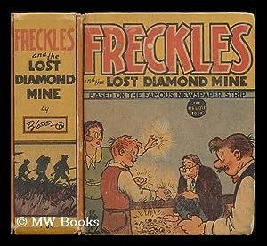 Freckles and the lost diamond mine / by Merrill Blosser: Blosser, Merrill