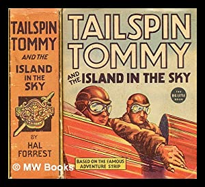 Tailspin Tommy and the Island in the Sky: Forrest, Hal