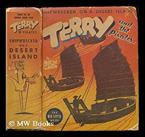 Terry and the pirates shipwrecked on a desert island / by Milton Caniff: Caniff, Milton Arthur (...