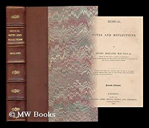 Medical notes and reflections / by Henry Holland: Holland, Henry, Sir (1788-1873)