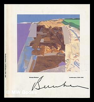 George Bunker : landscapes 1949-1989 (Exhibition Catalogue): Bunker, George