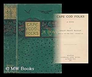 Cape Cod Folks - a Novel: McLean, Sally Pratt