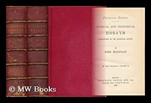 Critical and Historical Essays Contributed to the Edinburgh Review. Complete in Two Volumes.: ...