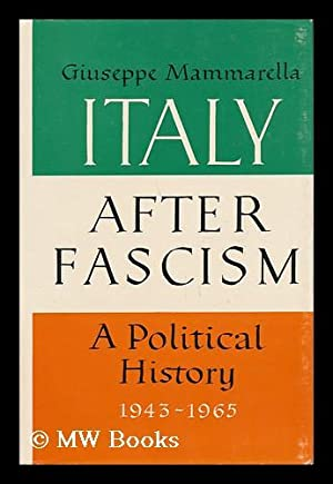Italy after Fascism - a Political History: Mammarella, Giuseppe