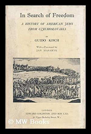 In Search of Freedom; a History of: Kisch, Guido (1889-)