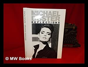 Michael Doster : reflections / presented by: Doster, Michael.