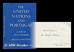 The United Nations and Portugal : a: Nogueira, Alberto Franco