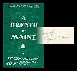 A Breath of Maine - Portrait of Robert P. Tristram Coffin: Swain, Raymond Charles