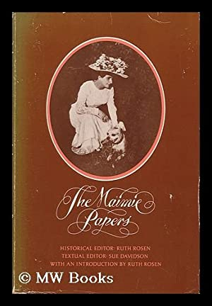 The Maimie Papers / Historical Editor, Ruth: Pinzer, Maimie (1885-1940)