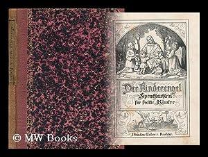 Der Kinderengel - Spruchbuchlein Fur Fromme Kinder: Peschel, C and Richter, L.