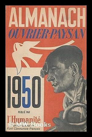 Almanach de l'Humanite?: Almanach ouvrier-paysan