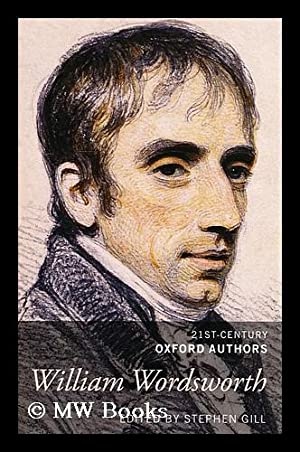 William Wordsworth: Wordsworth, William; Gill,