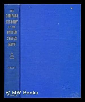 The compact history of the united states navy: Pratt, Fletcher
