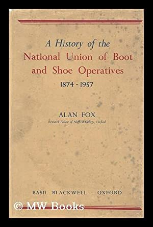 A history of the National Union of: Fox, Alan