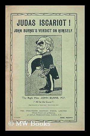 Judas Iscariot : John Burn's Verdict on Himself: Burns, John
