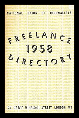 Freelance 1958 Directory: National Union Of Journalists