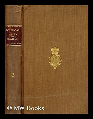 A political index to the histories of Great Britain and Ireland; or, a complete register of the ...