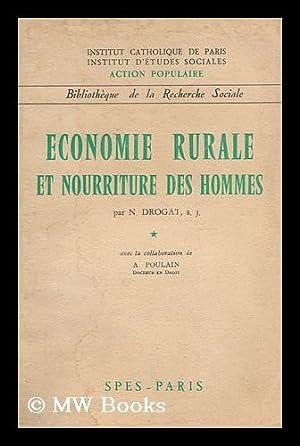 Economie rurale et nourriture des hommes: Drogat, Noel