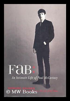 Fab : an intimate life of Paul McCartney: Sounes, Howard