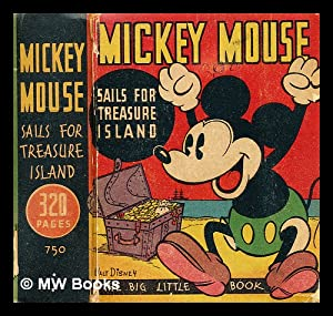 Mickey Mouse sails for treasure island: Disney, Walt