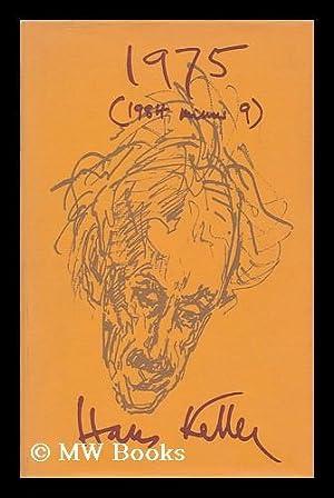 1975 (1984 minus 9) / [by] Hans Keller: Keller, Hans (1919-1985)