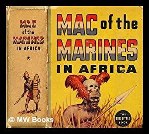 With Mac of the Marines in africa: Smith, Mark