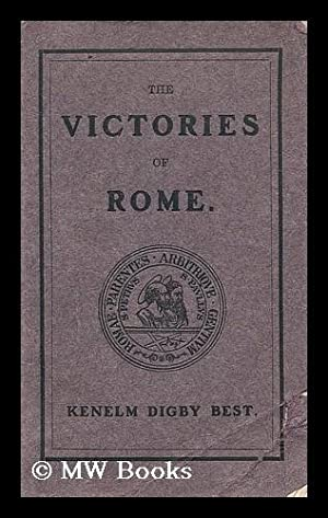 The victories of Rome and the temporal monarchy of the church: Best, Kenelm Digby (1835-1914)