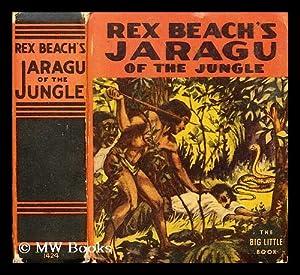 Jaragu of the jungle: Beach, Rex (1877-1949) Young Wm Mark, (illus.)