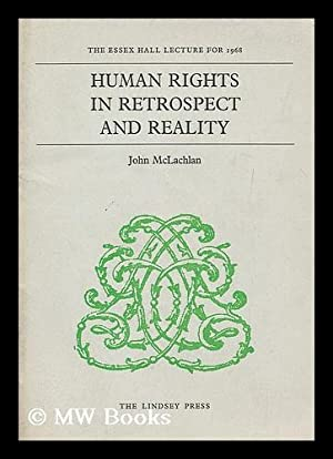 Human rights in retrospect and reality: McLachlan, John