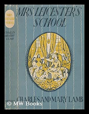 Mrs. Leicester's School: Lamb, Charles and Mary