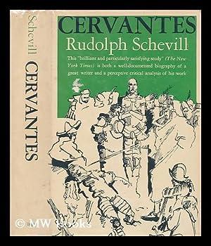 Cervantes: Schevill, Rudolph