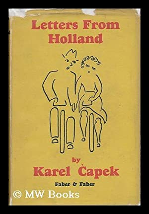 Letters from Holland, by Karel Capek; Translated: Capek, Karel (1890-1938)