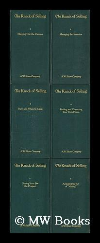 The Knack of Selling : System's New Method of Training Men to Sell: Chicago, New York [Etc. ] ...