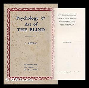 Psychology and Art of the Blind. Translated: Revesz, Geza (1878-1955)