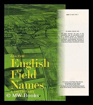 English Field-Names: a Dictionary: Field, John (1921-)