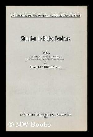 Situation de Blaise Cendrars: Lovey, Jean Claude