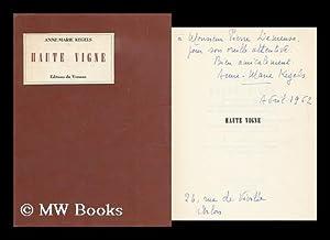 Haute vigne : poemes: Kegels, Anne-Marie