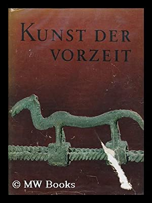 Kunst der Vorzeit [in der Tschechoslowakei] / Fotografien und Ausstattung W. and B. Forman ; ...